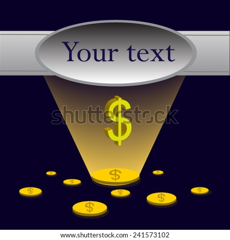 vector Dollar coins disperse economic text  light shine dollar progress future ,EPS 10 - stock vector