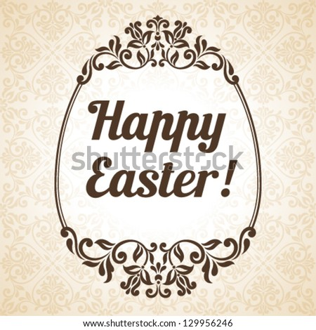 Vector Easter illustration for invitation, congratulation or greeting card. Ornamental pattern with floral elements. Egg frame with inscription: Happy Easter - stock vector