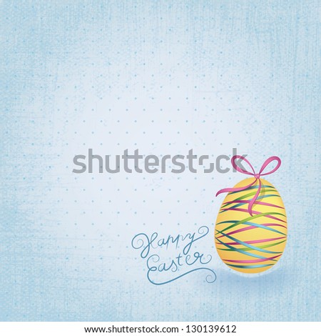 Vector Easter wallpaper. Easter theme with nice yellow easter egg and colorful ribbons. Background with discreet pattern. Retro Easter motive. - stock vector