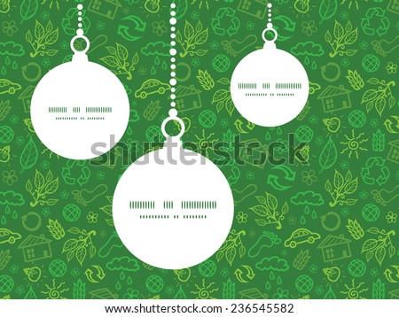 Vector ecology symbols Christmas ornaments silhouettes pattern frame card template - stock vector