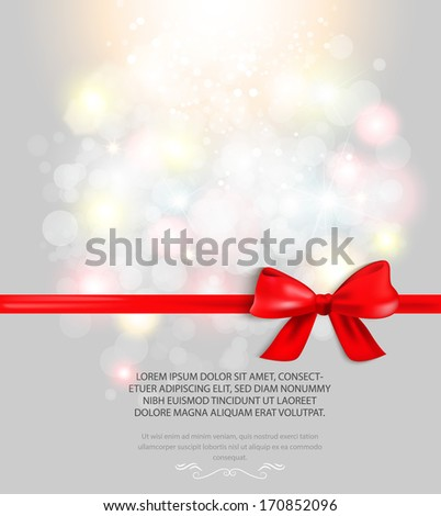 Vector elegant bright card with red ribbon and bow. Glittering light background.