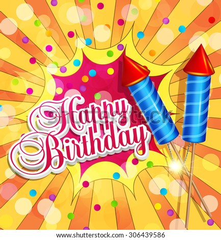 Vector festive background for birthday with firecrackers and confetti - stock vector