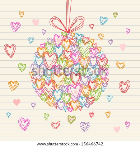 Vector festive ball made from small hearts of doodles. Original greeting card Christmas, Valentines Day and wedding. Hand drawn background on a sheet of notebook. Illustration in pencil sketch style  - stock vector
