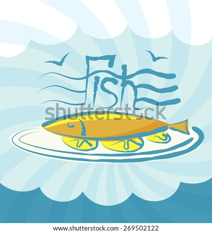 vector fish with calligraphic inscription and aroma - stock vector