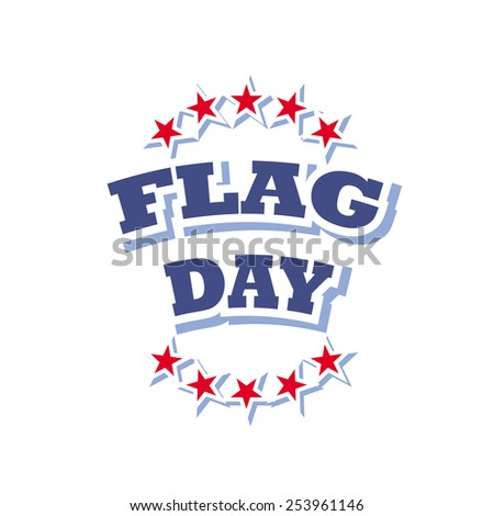 vector flag day logo on white background illustration - stock vector