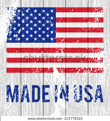 "Vector flag of the United States and the words ""Made in USA"" on a white wooden board"