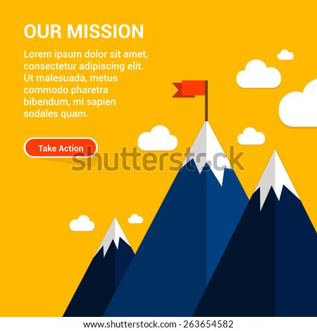Vector flat flag on mountain. Success illustration. Goal achievement. Business concept. Winning of competition or triumph design. our mission brochure title page template vector illustration - stock vector