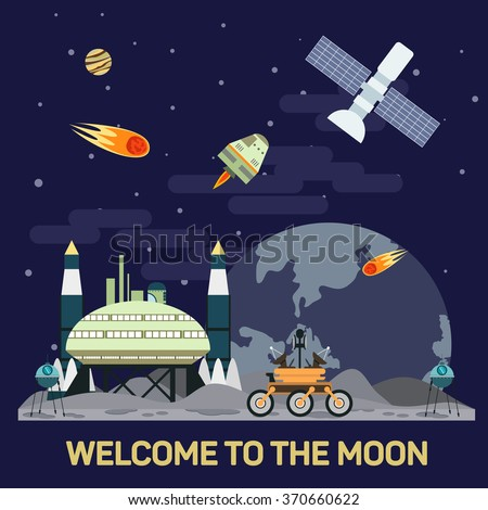 Vector flat illustration of moon colony with comets, meteors, craters, satellites, bases, rover, shuttles in space. Concept of human future and NASA colonization of the solar system - stock vector