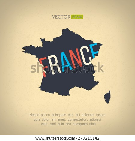 Vector france map in vintage design. French border on grunge background. Letters are not cut and easy to move. - stock vector