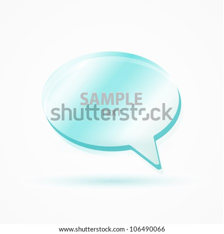 Vector glass speech bubble - stock vector