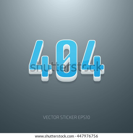 Vector glossy 3d 404 error sign. White and blue plastic - stock vector