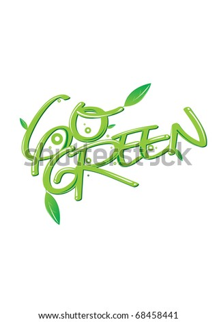 Vector go green poster campaign - stock vector
