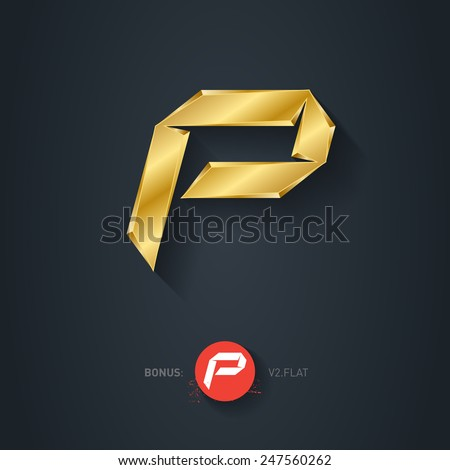Vector gold font, Letter P. Elegant Template for company logo. 3d Metallic Design element or icon. Pseudo origami style, including flat version. - stock vector