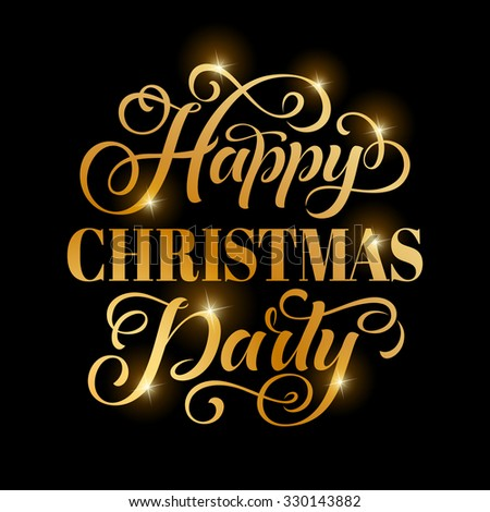 Vector golden text on black background. Happy Christmas Party lettering for invitation and greeting card, prints and posters. Hand drawn inscription, calligraphic design - stock vector