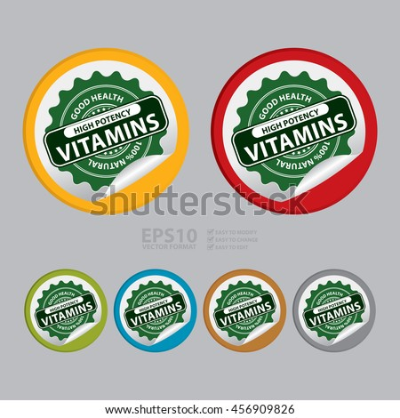 Vector : Good Health High Potency Vitamins 100% Natural Infographics Icon on Circle Peeling Sticker