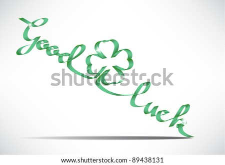 Vector Good luck wish made from a ribbon, place for a text - stock vector