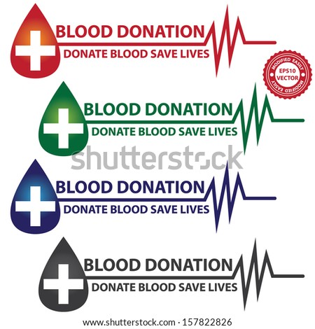 Vector : Graphic For Healthcare and Medical Concept Present By Colorful Blood Donation Donate Blood Save Life Text With Blood Drop, Cross and Heartbeat Graph Isolated On White Background  - stock vector