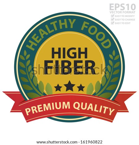 Vector : Graphic For Healthy, Weight Loss, Diet or Fitness Product Present By Blue Vintage Style Healthy Food High Fiber Icon With Red Premium Quality Ribbon Isolated on White Background  - stock vector