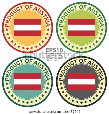 Vector : Graphic for Product Information Concept Present By Colorful Vintage Style Product of Austria Stamp, Sticker, Label or Icon With Austria Flag Sign Isolated on White Background