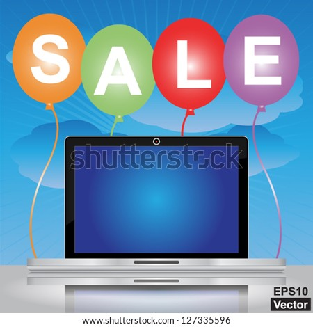 Vector ; Graphic For Special Promotion Campaign, Colorful Sale Balloons With Blank Computer Laptop You Can Type Your Own Message on The Screen Isolated on White Background - stock vector