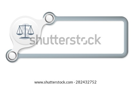 Vector gray box for your text and lawyer symbol - stock vector