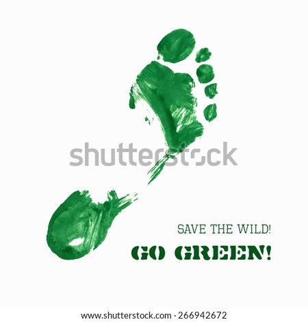 Vector Green Foot Imprint. Green ecological slogan card. Isolated trace on white background for your design. Blank space for text. Distress painted texture with visible brush strokes - stock vector