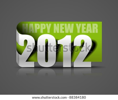 Vector green new year 2012 sticker and the years ahead. - stock vector