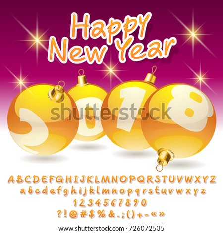 Vector Greeting Card Happy New Year 2018 With Yellow Christmas Balls Set Of Alphabet Letters