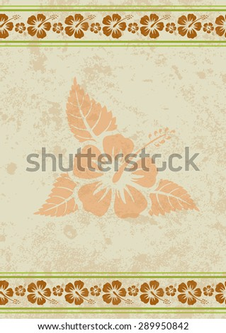 Vector grungy aloha background with tropical hibiscus flower, eps10  - stock vector