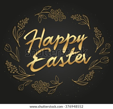 vector hand drawn easter lettering gold greeting quote with tulip and lilac branches. - stock vector