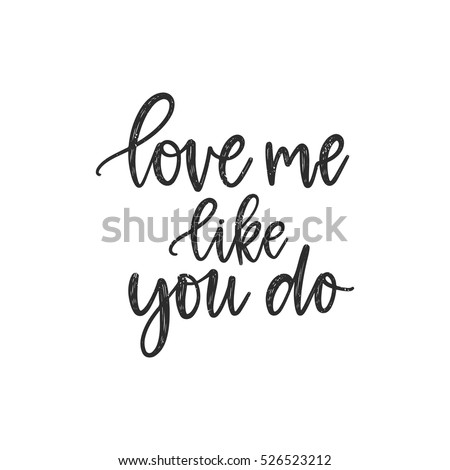 Vector hand drawn greeting card love stock vector royalty free vector hand drawn greeting card love me like you do calligraphy poster hand m4hsunfo