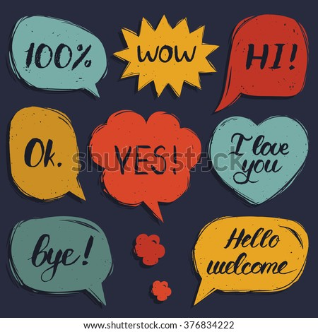 Vector hand drawn set of speech bubbles with phrases Hi, Hello, I love you, Yes, Wow, Bye, Welcome, 100%, Ok.  - stock vector