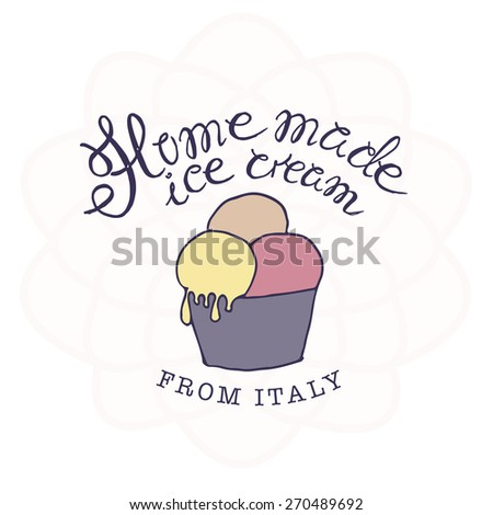 vector hand drawn sketched  illustration of hand-made ice cream logo - stock vector