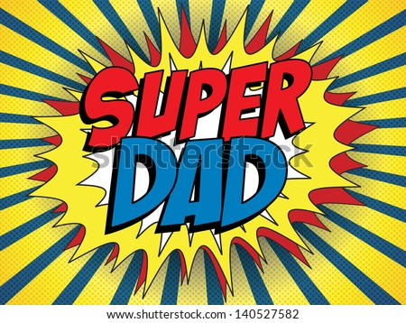 Vector - Happy Father Day Super Hero Dad