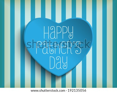 Vector - Happy Father's Day Blue Heart Background - stock vector