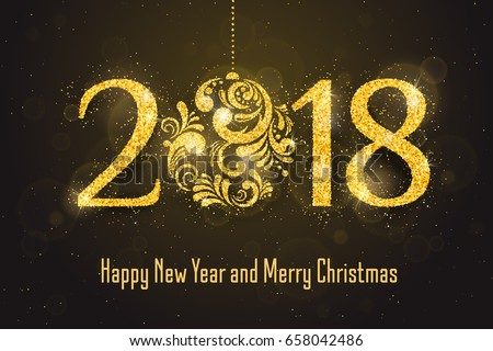 Vector 2018 Happy New Year holiday banner with sparkling glitter golden textured Christmas ball. New Year greeting card. Seasonal holidays background.