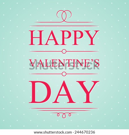Vector happy valentines day card with typographic. Eps10 - stock vector