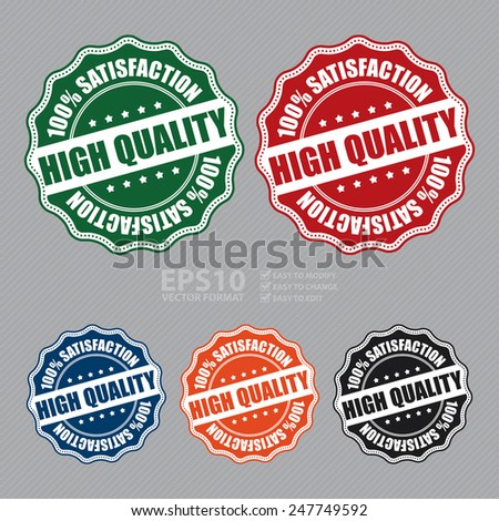 Vector : High Quality 100% Satisfaction Icon, Badge, Sticker, Tag or Label - stock vector