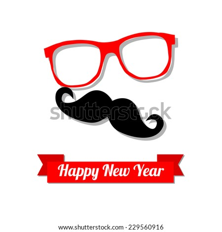 Vector Hipster happy new year card with glasses, mustache and a ribbon isolated on white background. New year party invitation. - stock vector