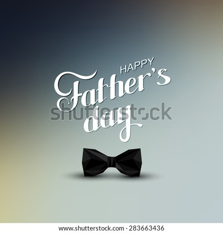 vector holiday illustration of handwritten Happy Fathers Day retro label with black bow tie in low-polygonal style. lettering composition 