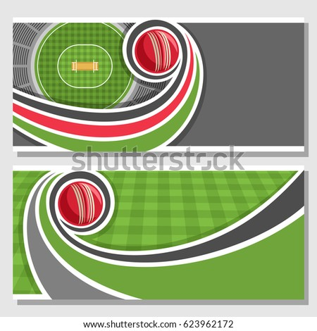 Vector horizontal banners for Cricket game: red ball flying on curve on stadium, on top view field checkered grass pattern, layouts for title text on cricket theme, gray background for inscriptions.
