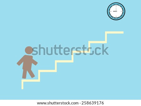 vector human walk up stair  and last step is clock ,business concept - stock vector