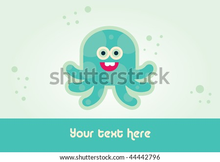 Vector illustrated bubbly happy octopus card design - stock vector