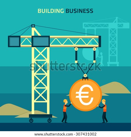 Vector illustration - building business. A crane lifts the coin, Builders are building a house, construction business.  - stock vector