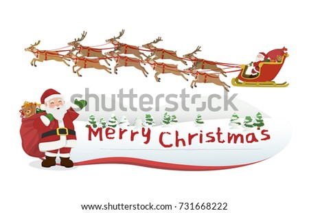 Vector Illustration Cartoon : Santa Claus carrying gift bag waving merry christmas greetings and and Santa on sleigh and reindeers procession of nine in legendary. isolated on white background.