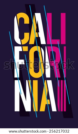vector illustration Colorful fashion print on clothes with the name of California , design for t-shirts,vintage design - stock vector