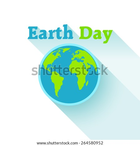 Vector illustration. Earth Day is April 22nd. Planet flat long shadow on an isolated white background. Ecology.