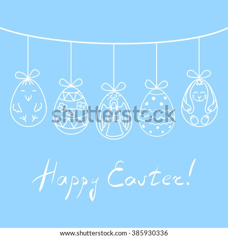 Vector illustration Easter eggs with hand drawn angel, chicken, rabbit and abstract ornaments, suspended on twine above handwritten title Happy Easter. Easter greeting card or holiday background. - stock vector