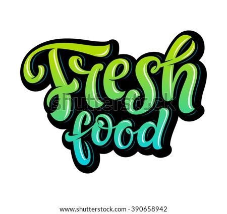 Vector illustration, food design. Hand lettering for restaurant, cafe menu, farm and shop. Elements for labels, logos, badges, stickers or icons. Calligraphic and typographic collection. Fresh food
