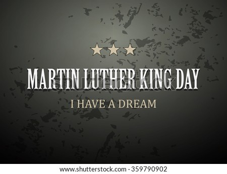 Vector illustration for Martin Luther King Day - stock vector
